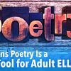Thumbnail image for 4 Reasons Poetry Is A Great Tool for Adult ELLs