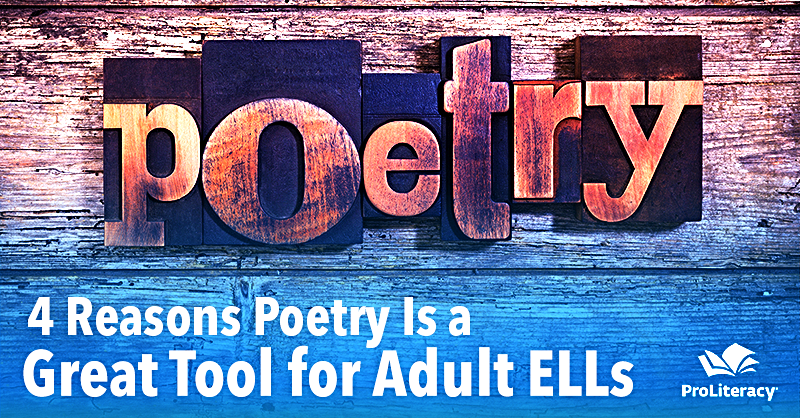 Post image for 4 Reasons Poetry Is A Great Tool for Adult ELLs