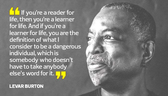 Levar Burton inspirational quote about reading